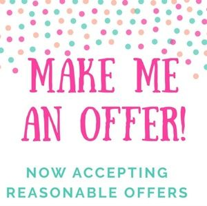 Other - ACCEPTING REASONABLE OFFERS